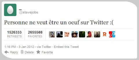 Personne ne veut être un oeuf sur Twitter :(
