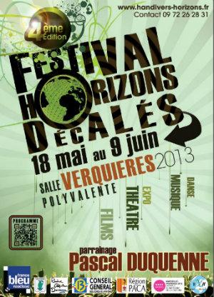Festival Horizons Décalés du 18 mai au 9 juin 2013 Salle Verquières