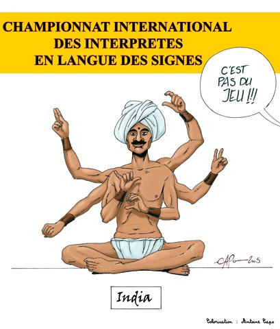 Championnat international des interprètes en langue des signes. C'est pas du jeu !!! India