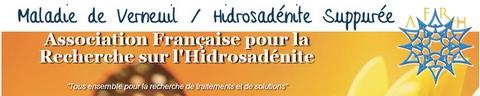 Maladie de Verneuil / Hidrosadérite Suppurée Association Française pour la Recherche sur l'Hidrosadénite