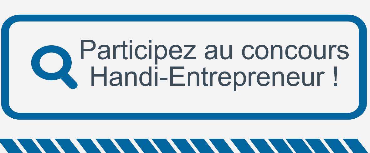 Participez au concours Handi-Entrepreneur