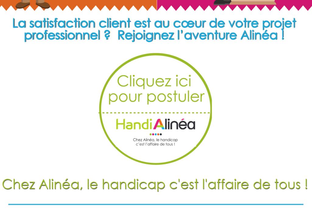 La satisfaction client est au cœur de votre projet professionnel? Rejoignez l'aventure Alinéa! Cliquez ici pour postuler.