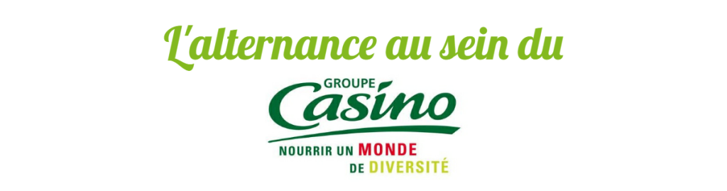L'alternance au sein du Groupe Casino