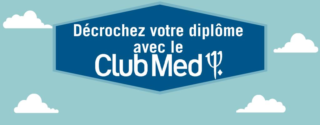 Décrochez votre diplôme avec le Club Med