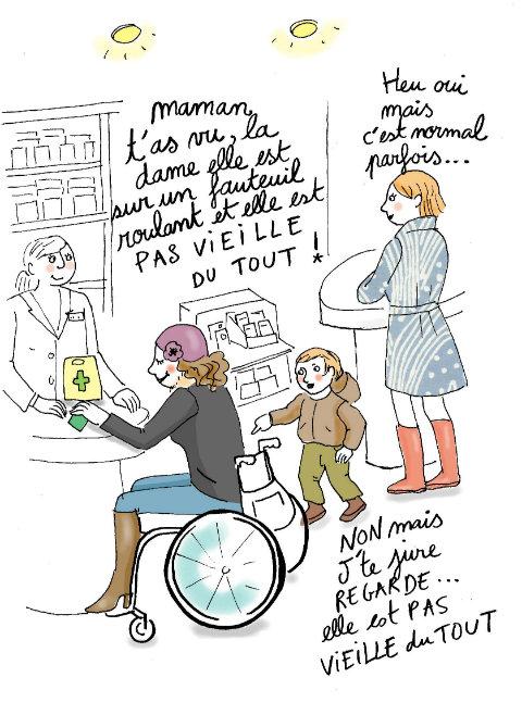 Maman t'as vu la dame elle est sur un fauteuil roulant et elle est PAS VIEILLE DU TOUT! Heu oui mais c'est normal parfois... Non mais j'te jure regarde... elle est pas vieille du tout !