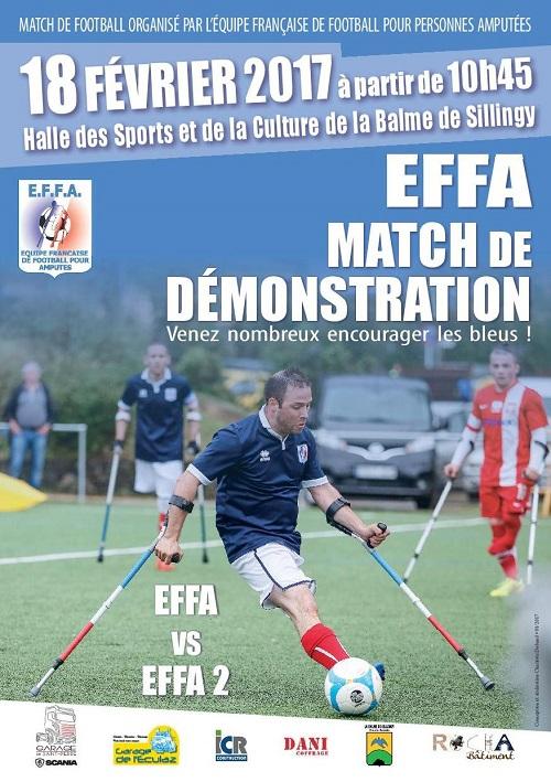 Match organisé par l'équipe française de football pour personnes amputées. 18 février 2017 à partir de 10h45. Halle des sports et de la culture de la Balme de Sillingy. EFFA Match de démonstration. Venez nombreux encourager les bleus.