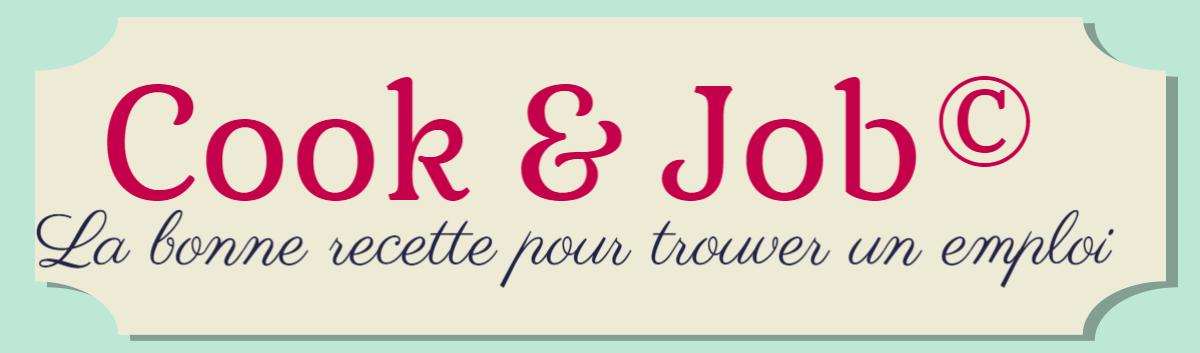 Cook & Job© La bonne recette pour trouver un emploi