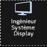 Ingénieur Système Display