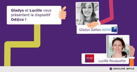 A gauche :Lucille Rouquette, Responsable de la Mission Handicap d'IT-CE. A droite : Gladys Gallen, Responsable de la Mission Handicap d'I-BP.