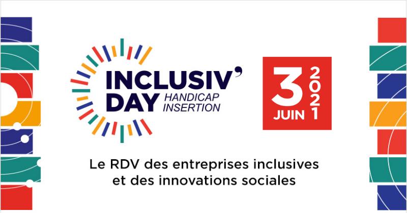 Inclusiv'Day : le RDV des entreprises inclusives et des innovations sociales - 3 juin 2021