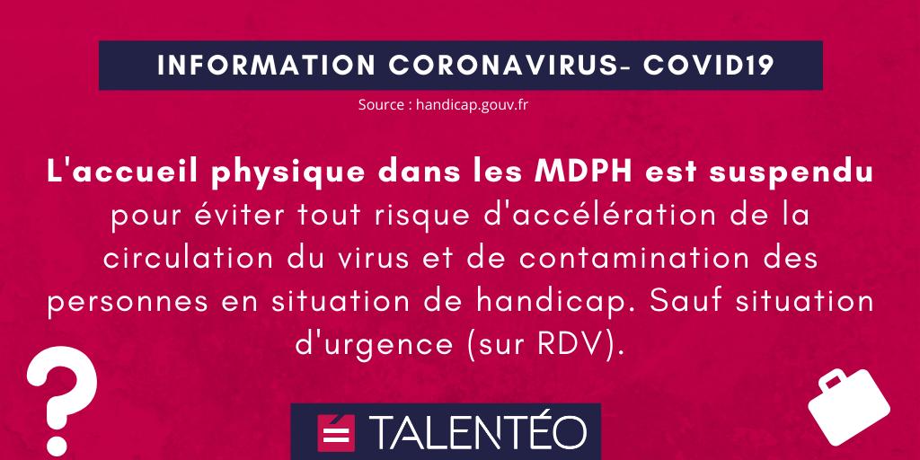 COVID-19 : L'accueil physique dans les MDPH est suspendu pour éviter tout risque d'accélération de la circulation du virus et de contamination des personnes en situation de handicap. Sauf situation d'urgence (sur RDV).