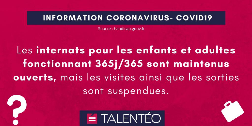 COVID-19 : Les internats pour les enfants et adultes fonctionnant 365j/365 sont maintenus ouverts, mais les visites ainsi que les sorties sont suspendues.