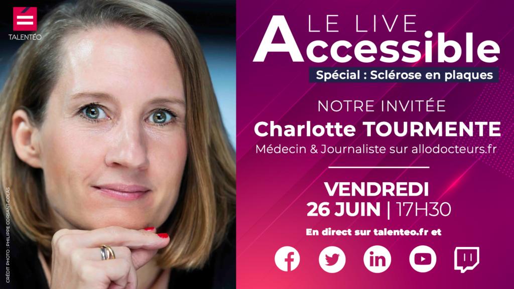 Live Accessible : Invité Charlotte Tourmente